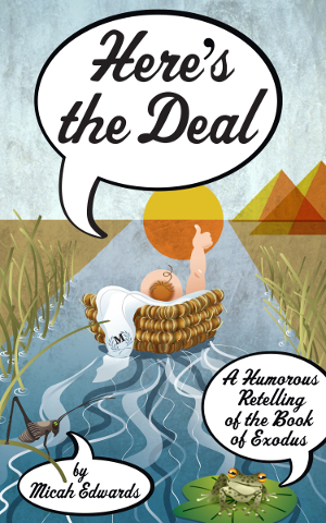 The cover of Here's the Deal: Moses in his basket, giving a thumbs up